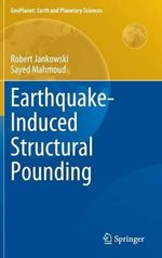 Earthquake-Induced Structural Pounding : Geoplanet: Earth and Planetary Sciences - Robert Jankowski