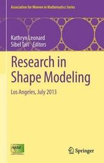 Research in Shape Modeling : Los Angeles, July 2013