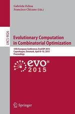 Evolutionary Computation in Combinatorial Optimization : 15th European Conference, EvoCOP 2015, Copenhagen, Denmark, April 8-10, 2015, Proceedings
