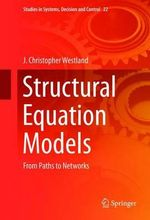 Structural Equation Models : From Paths to Networks - J. Christopher Westland