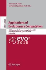 Applications of Evolutionary Computation : 18th European Conference, EvoApplications 2015, Copenhagen, Denmark, April 8-10, 2015, Proceedings