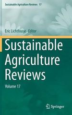 Sustainable Agriculture Reviews : Volume 17