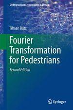 Fourier Transformation for Pedestrians - Tilman Butz