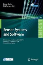 Sensor Systems and Software : 5th International Conference, S-Cube 2014, Coventry, UK, October 6-7, 2014, Revised Selected Papers