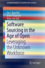 Software Sourcing in the Age of Open : Leveraging the Unknown Workforce - Par J. Agerfalk
