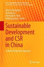 Sustainable Development and CSR in China : A Multi-Perspective Approach