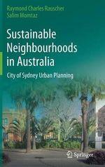 Sustainable Neighbourhoods in Australia : City of Sydney Urban Planning - Raymond Charles Rauscher