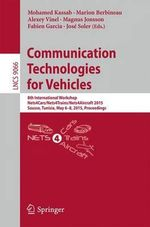 Communication Technologies for Vehicles : 8th International Workshop, Nets4cars/Nets4trains/Nets4aircraft 2015, Sousse, Tunisia, May 6-8, 2015. Proceedings