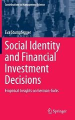Social Identity and Financial Investment Decisions : Empirical Insights on German-Turks - Eva Stumpfegger
