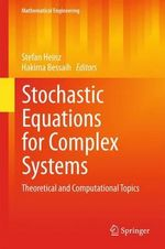 Stochastic Equations for Complex Systems : Theoretical and Computational Topics