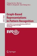 Graph-Based Representations in Pattern Recognition : 10th IAPR-TC-15 International Workshop, GBRPR 2015, Vienna, Austria, May 13-15, 2015. Proceedings
