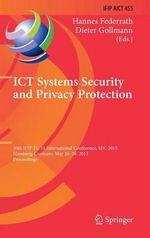 ICT Systems Security and Privacy Protection : 30th Ifip Tc 11 International Conference, Sec 2015, Hamburg, Germany, May 26-28, 2015, Proceedings