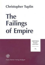 The Failings of Empire : A Reading of Xenophon Hellenica - Christopher Tuplin