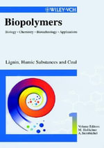 Biopolymers : Lignin, Humic Substances and Coal v. 1