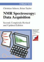 NMR-Spectroscopy : Data Acquisition - C. Schorn