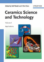 Ceramics Science and Technology: v. 4 : Applications