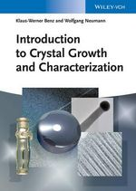 Introduction to Crystal Growth and Characterization - Klaus-Werner Benz