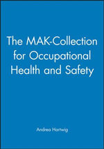 The MAK-collection for Occupational Health and Safety : MAK Value Documentations Pt. 1, v. 27