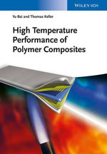 High Temperature Performance of Polymer Composites - Yu Bai