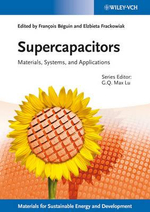 Supercapacitors : Materials, Systems, and Applications