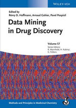 Data Mining in Drug Discovery : Advances and Applications