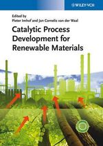 Catalytic Process Development for Renewable Materials
