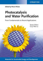 Photocatalysis and Water Purification : from Fundamentals to Recent Applications