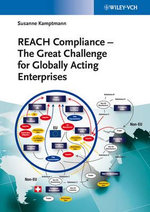 REACH Compliance : The Great Challenge for Globally Acting Enterprises - Susanne Kamptmann