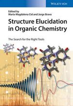 Structure Elucidation in Organic Chemistry : The Search for the Right Tools