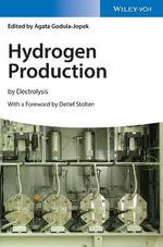Hydrogen Production : By Electrolysis - Agata Godula-Jopek