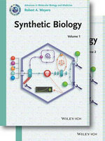 Synthetic Biology : Current Topics from the Encyclopedia of Molecular Cell Biology and Molecula