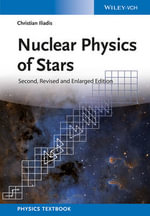Nuclear Physics of Stars - Christian Iliadis