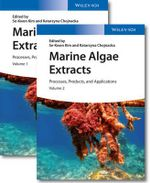Marine Algae Extracts : Processes, Products, and Applications