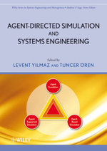 Agent-Directed Simulation and Systems Engineering : Wiley Series in Systems Engineering and Management