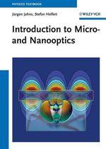 Introduction to Micro- and Nanooptics - Jurgen Jahns