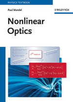 Nonlinear Optics : An Analytical Approach - Paul Mandel