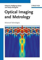 Optical Imaging and Metrology : Advanced Technologies