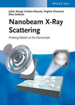 Nanobeam X-Ray Scattering : Research and Development - Julian Stangl