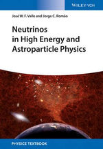 Neutrinos in High Energy and Astroparticle Physics - J. W. F. Valle