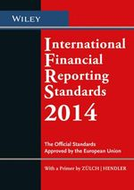 International Financial Reporting Standards 2014 : The Official Standards Approved by the European Union