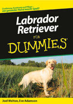 Labrador-Retriever Fur Dummies - Joel Walton