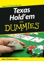 Texas Hold-em fur Dummies - Mark Harlan