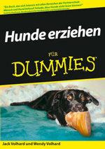 Hunde Erziehen Fur Fummies - Jack Volhard