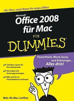 Office 2008 Fur Mac Fur Dummies - Bob LeVitus