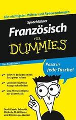 Sprachfuhrer Franzosisch Fur Dummies Das Pocketbuch - Dodi-Katrin Schmidt