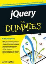 JQuery Fur Dummies : Fur Dummies - Lynn Beighley