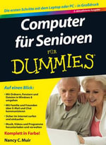 Computer Fur Senioren Fur Dummies - Nancy C. Muir