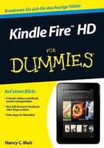 Kindle Fire HD fur Dummies - Nancy C. Muir