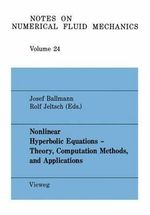 Nonlinear Hyperbolic Equations - Theory, Computation Methods, and Applications : 2nd International Conference on Nonlinear Hyperbolic Problems : Papers