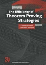 The Efficiency of Theorem Proving Strategies : A Comparative and Asymptotic Analysis - David A. Plaisted